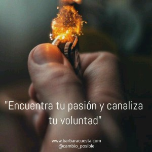 Pasión y voluntad